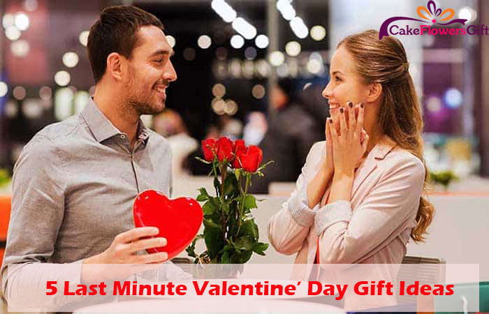 5 Last Minute Valentine' Day Gift Ideas