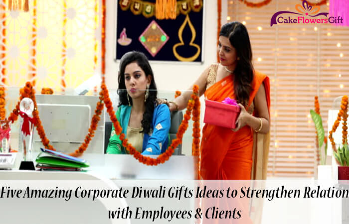 Five Amazing Corporate Diwali Gifts Ideas to Strengthen Relation with Employees & Clients