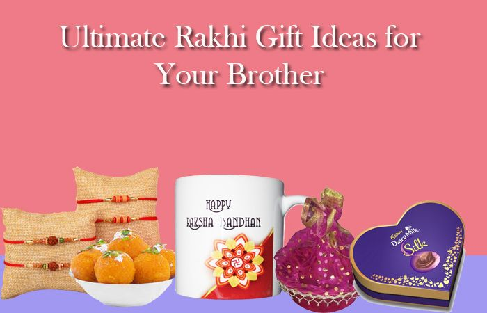 Ultimate Rakhi Gift Ideas for your Brother