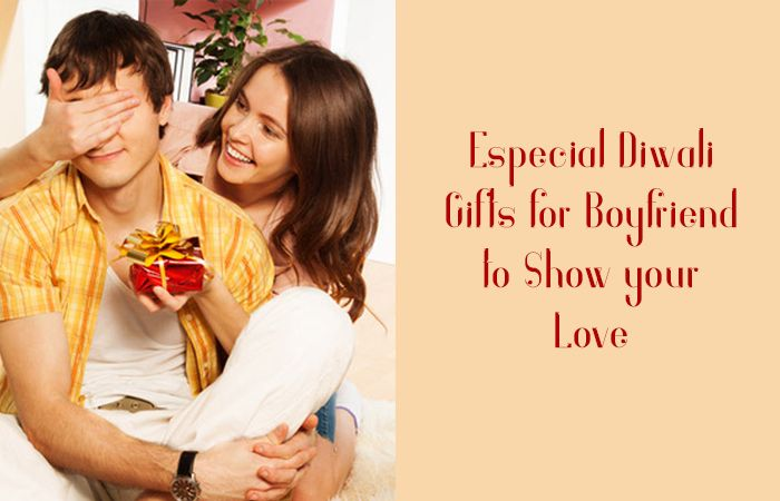Especial Diwali Gifts for Boyfriend to Show your Love